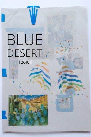 BLUE DESERT | 2010 |