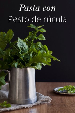 Pasta con Pesto de rúcula
