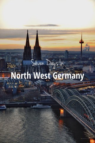 Seven Days In North West Germany