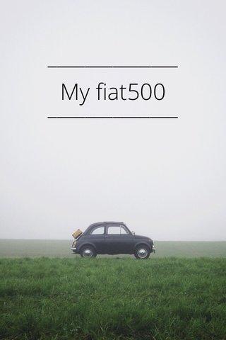 My fiat500
