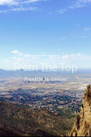 From The Top Franklin Mountains