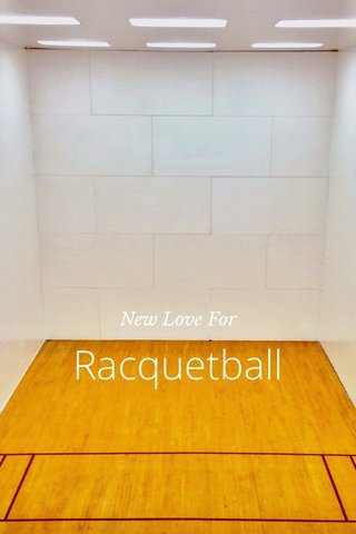Racquetball New Love For