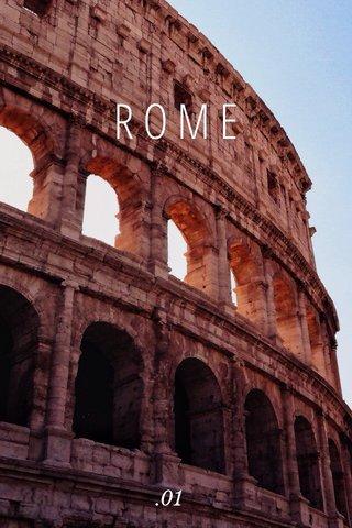 ROME .01
