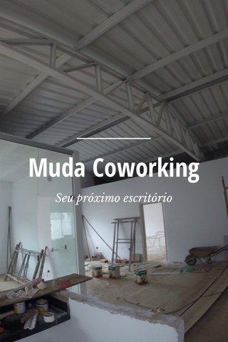 Muda Coworking Seu próximo escritório