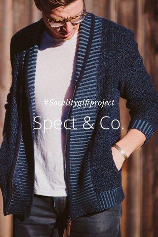 Spect & Co. #Socalitygiftproject