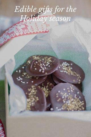 Edible gifts for the Holiday season