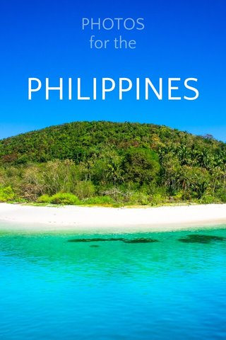 PHILIPPINES PHOTOS for the