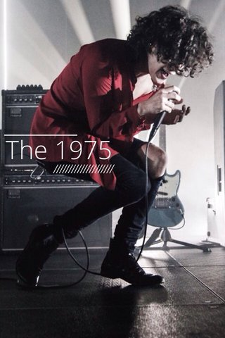 The 1975 ////////////////////