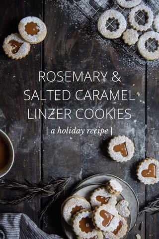 ROSEMARY & SALTED CARAMEL LINZER COOKIES | a holiday recipe |
