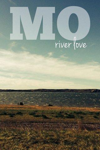 MO river love