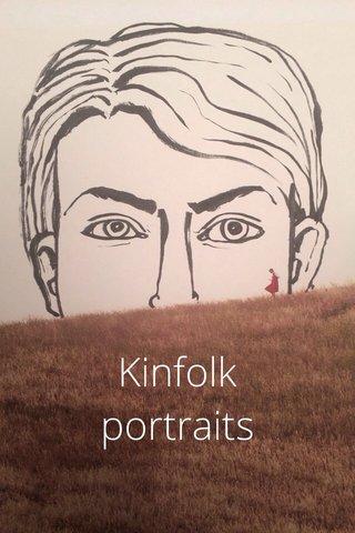 Kinfolk portraits