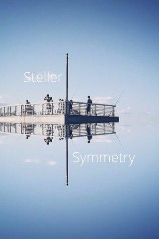 Symmetry Steller