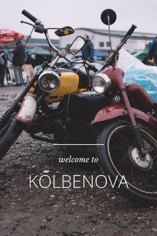 KOLBENOVA welcome to