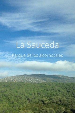 La Sauceda Parque de los alcornocales