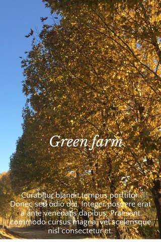 Green farm Curabitur blandit tempus porttitor. Donec sed odio dui. Integer posuere erat a ante venenatis dapibus. Praesent commodo cursus magna, vel scelerisque nisl consectetur et.
