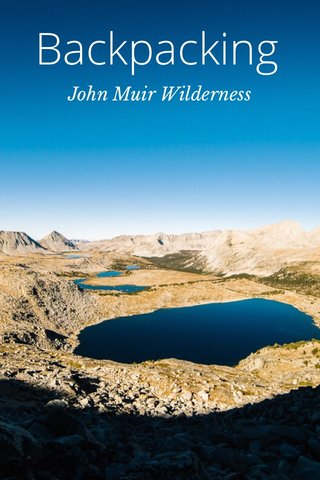Backpacking John Muir Wilderness