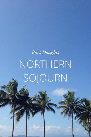 NORTHERN SOJOURN Port Douglas