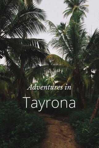Tayrona Adventures in