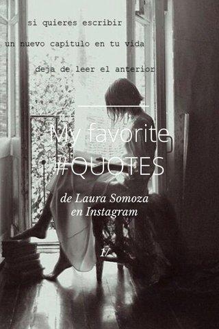 My favorite #QUOTES de Laura Somoza en Instagram 1/