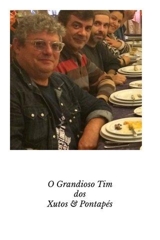 O Grandioso Tim dos Xutos & Pontapés