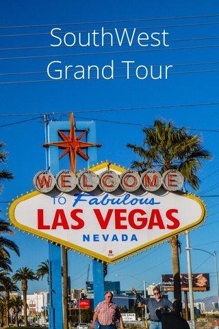 SouthWest Grand Tour