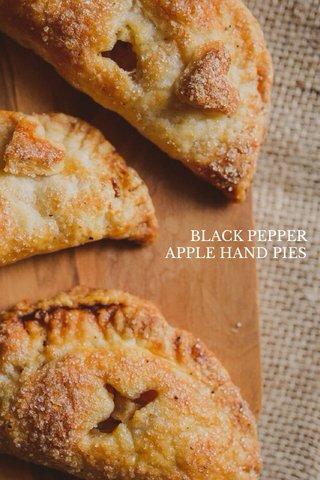 BLACK PEPPER APPLE HAND PIES