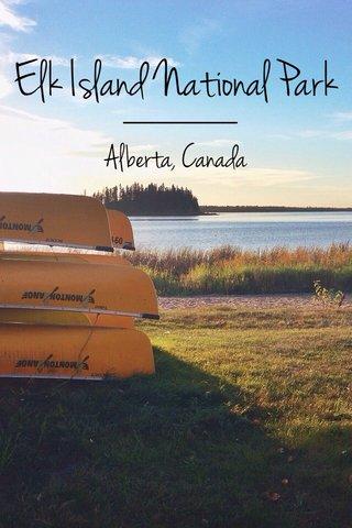Elk Island National Park Alberta, Canada