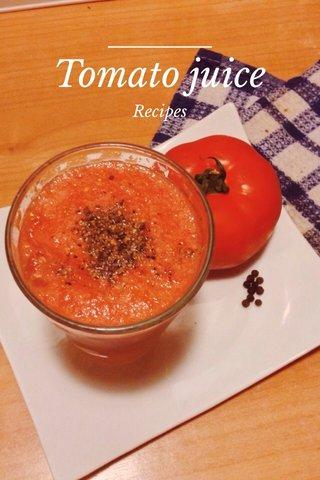 Tomato juice Recipes