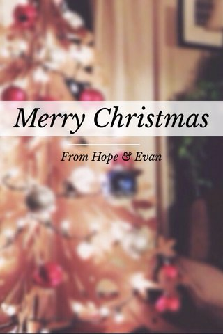 Merry Christmas From Hope & Evan