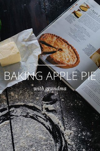 BAKING APPLE PIE with grandma