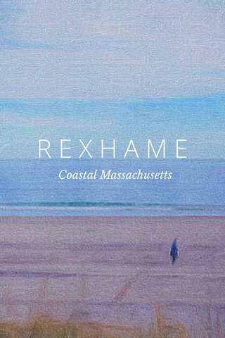 REXHAME Coastal Massachusetts