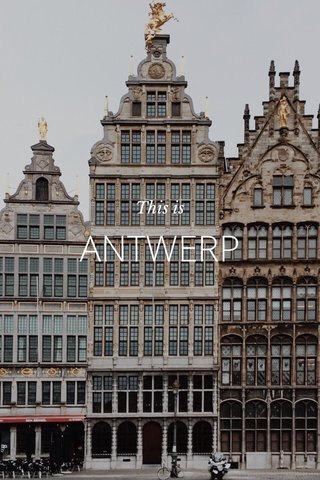 ANTWERP This is