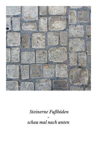 Steinerne Fußböden - schau mal nach unten