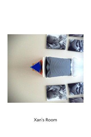 Xan's Room
