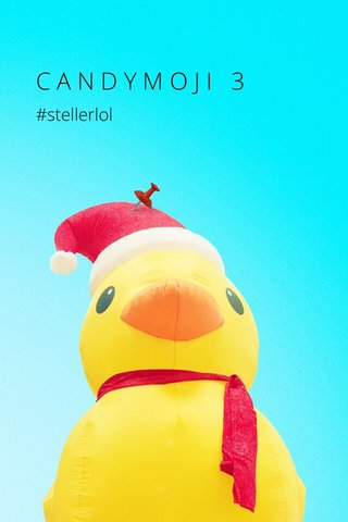 📌 CANDYMOJI 3 #stellerlol