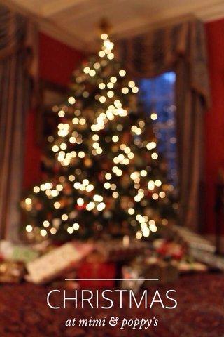 CHRISTMAS at mimi & poppy's