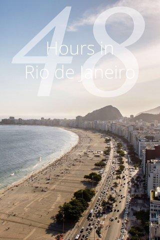 48 Hours in Rio de Janeiro