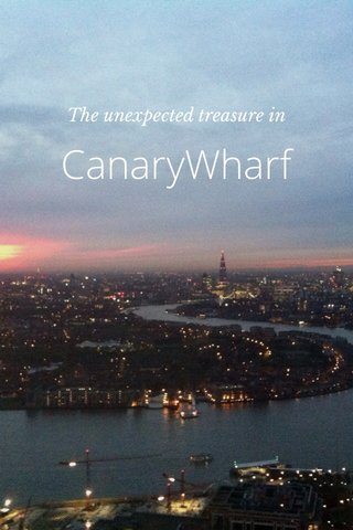 CanaryWharf The unexpected treasure in