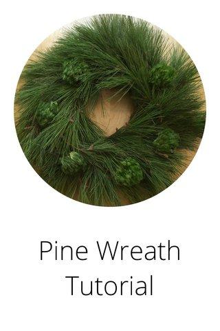 Pine Wreath Tutorial