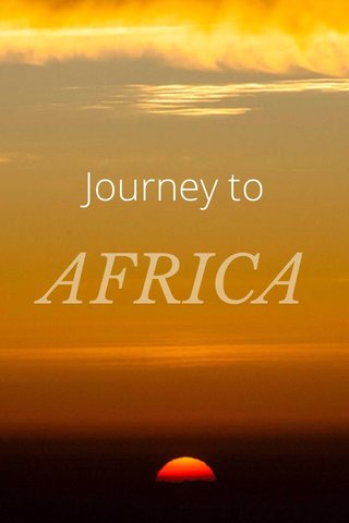 AFRICA Journey to