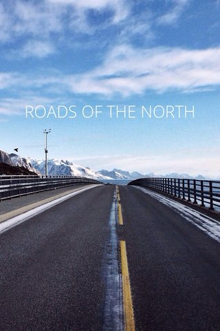 ROADS OF THE NORTH