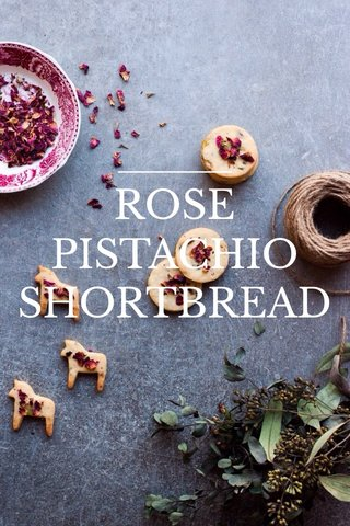 ROSE PISTACHIO SHORTBREAD