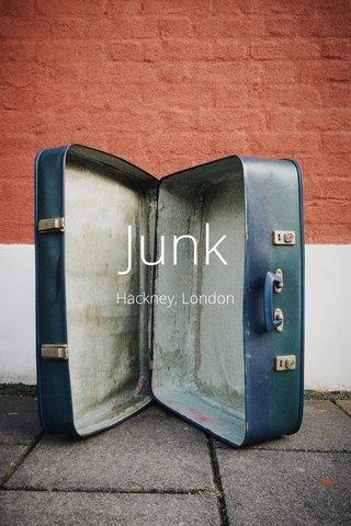 Junk Hackney, London