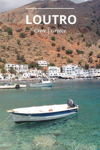 LOUTRO Crete | Greece