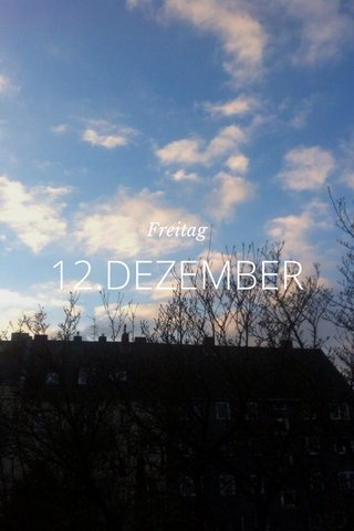 12.DEZEMBER Freitag