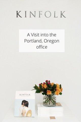 A Visit into the Portland, Oregon office