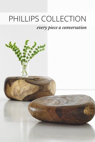 PHILLIPS COLLECTION every piece a conversation