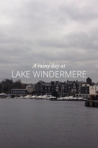 LAKE WINDERMERE A rainy day at