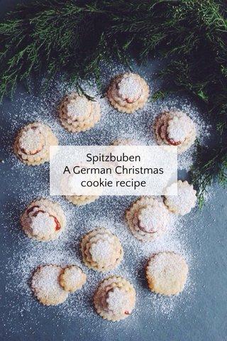 Spitzbuben A German Christmas cookie recipe