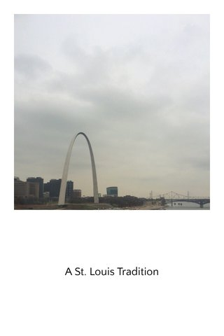 A St. Louis Tradition